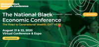 (BPRW) 2020 NATIONAL BLACK ECONOMIC CONFERENCE: THE ROAD TO GENERATIONAL WEALTH